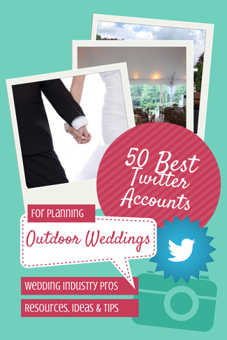 50_Twitter_Accts_for_Outdoor_Weddings